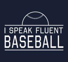 I speak fluent baseball Kids Tee