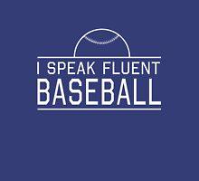 I speak fluent baseball Unisex T-Shirt