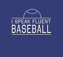 I speak fluent baseball T-Shirt