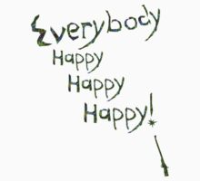 Everybody Happy by LawrenceWeiner