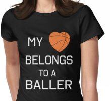 My heart belongs to a baller Womens Fitted T-Shirt