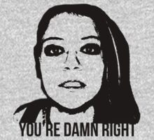 You're Damn Right - Orphan Black Transparent by LifeDesigned