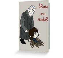 Bran & Hodor - Game of Thrones / Calvin & Hobbes Greeting Card