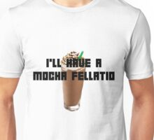 Mocha Fellatio ver 2 Unisex T-Shirt