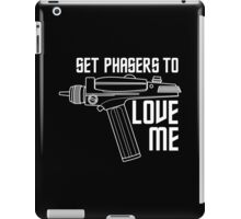 Set Phasers to Love Me (White Variant) iPad Case/Skin