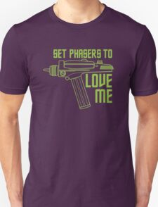 Set Phasers to Love Me (Color Variant) T-Shirt