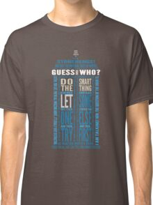 "Doctor Who TARDIS Quotes shirt - Eleventh Doctor ""Pandorica"" Version Classic T-Shirt"
