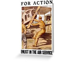For Action Enlist In The Air Service Greeting Card