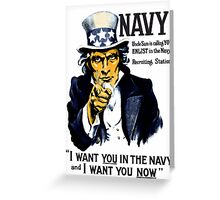I Want You In The Navy -- Uncle Sam Greeting Card