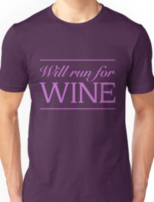 Will run for wine Unisex T-Shirt