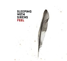 Sleeping With Sirens - Feel (Album Art) by melaniewoon