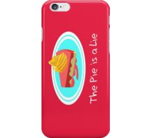 The Pie is a Lie iPhone Case/Skin