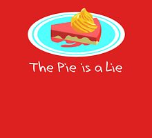The Pie is a Lie Unisex T-Shirt