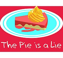 The Pie is a Lie Photographic Print