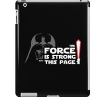 The Force Is Strong With This Shirt iPad Case/Skin