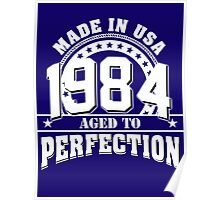 1984 aged to perfection Poster