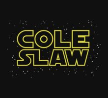 Cole Slaw by chachi-mofo