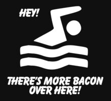 More Bacon! by Evan Newman