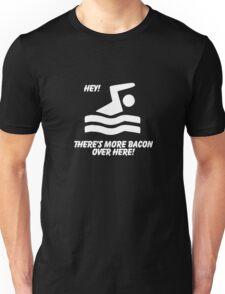 More Bacon! Unisex T-Shirt
