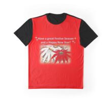 Be thankful and spend time with family! Graphic T-Shirt