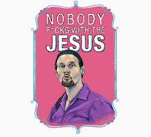 BIG LEBOWSKI-Jesus Quintana- Nobody F*cks with the Jesus Unisex T-Shirt