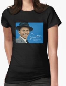 Frank Sinatra Nothing But The best Womens Fitted T-Shirt