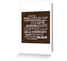 Coffee text Greeting Card