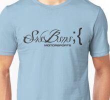 Srs Bsns Motorsports - Main Logo (Black) Unisex T-Shirt