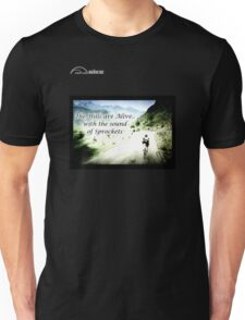 Cycling T Shirt - Hills are Alive Unisex T-Shirt