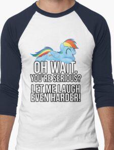 You're Serious?  (My Little Pony: Friendship is Magic) Men's Baseball ¾ T-Shirt