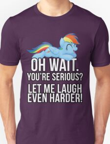 You're Serious?  (My Little Pony: Friendship is Magic) Unisex T-Shirt