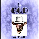 IN GOD WE TRUST by Jon de Graaff