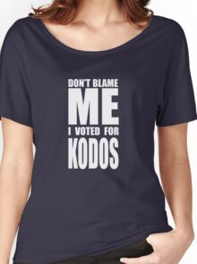 Don't Blame Me, I Voted For Kodos Women's Relaxed Fit T-Shirt
