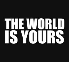 The World Is Yours Kids Tee