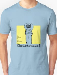 Christonaut T-Shirt