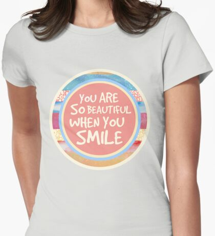 When You Smile Womens Fitted T-Shirt