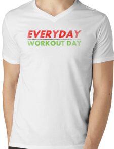 Everyday Workout Day Mens V-Neck T-Shirt