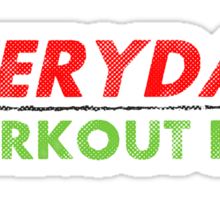 Everyday Workout Day Sticker