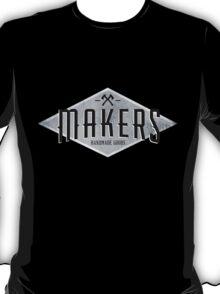 MAKERS - Handmade Goods T-Shirt