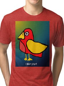 I Have Style Tri-blend T-Shirt