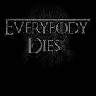 Everybody dies by Jonah Block