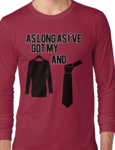 As Long As I've Got My Suit And Tie   FreshThreadsHop Long Sleeve T-Shirt