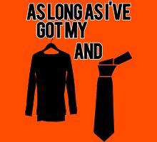 As Long As I've Got My Suit And Tie   FreshThreadsHop Womens Fitted T-Shirt
