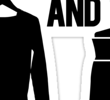 As Long As I've Got My Suit And Tie | FreshThreadsHop Sticker
