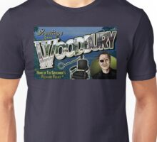 Welcome to Woodbury! Unisex T-Shirt