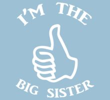 I'm The Big Sister (white) Baby Tee