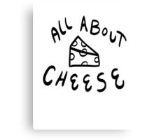 All About Cheese 2 Canvas Print