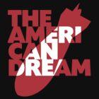 The American Dream by Jaime Cornejo