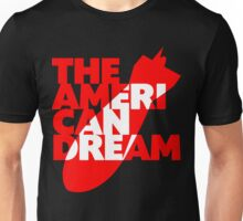 The American Dream Unisex T-Shirt