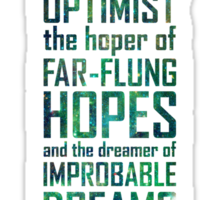 Dreamer of Improbable Dreams Sticker